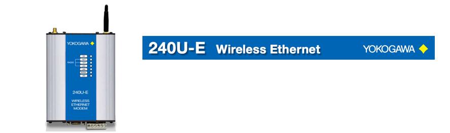 Wireless Connectivity – 240U-E Wireless Ethernet
